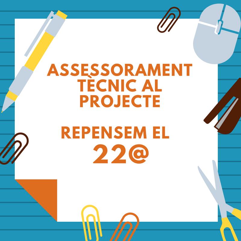Assessorament Tècnic Al Projecte Repensem El 22@