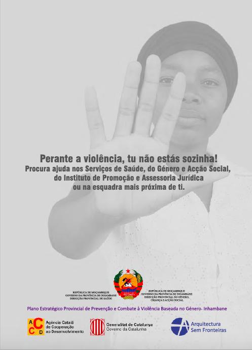 Recolzament A Les Entitats Públiques I Societat Civil En El Procés Participatiu D'elaboració D'estratègies I Eines Contra Les Violències De Gènere A La Província D'Inhambane, Moçambic