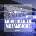 Compartiendo Emergencias – EP.1 – Movilidad