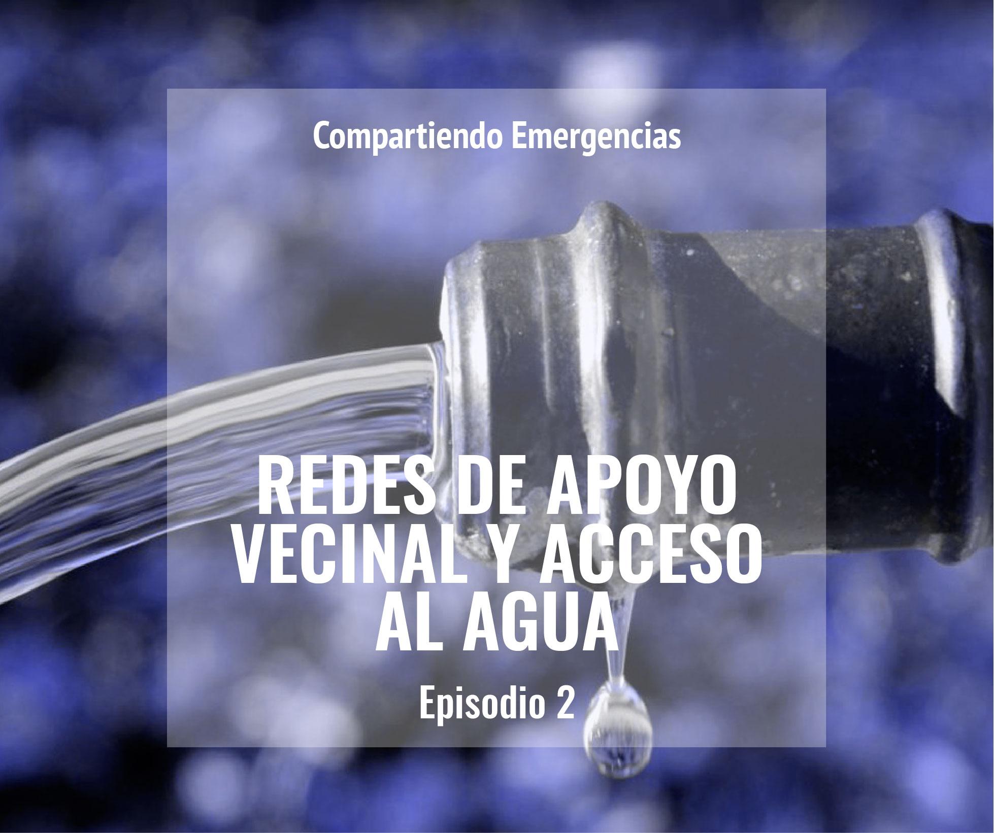 Redes De Apoyo Vecinal Y Acceso Al Agua