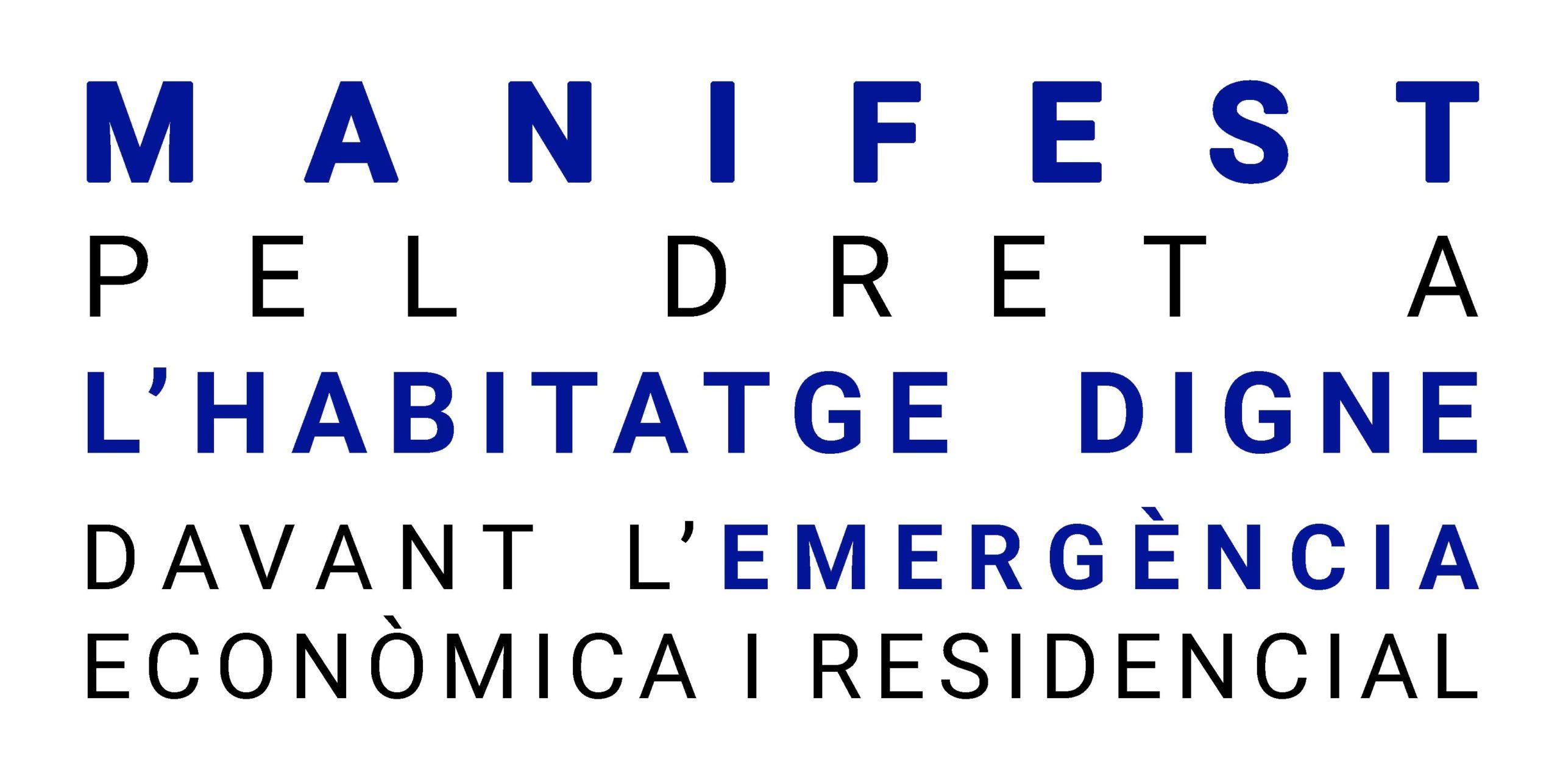Manifest Pel Dret A L'habitatge Digne Davant L'emergència Econòmica I Residencial